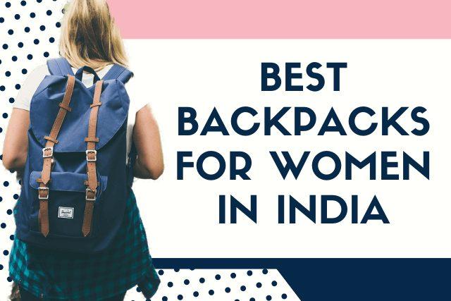 Best backpacks for women in india