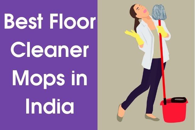 Best Floor Cleaner Mop in India