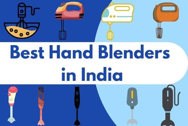 Best Hand Blenders India